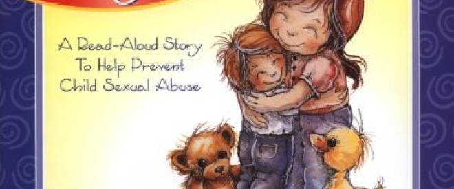 The Right Touch A Read Aloud Story To Help Prevent Child Sexual Abuse Jody Bergsma Collection